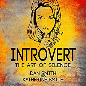 Introvert: The Art of Silence Audiobook