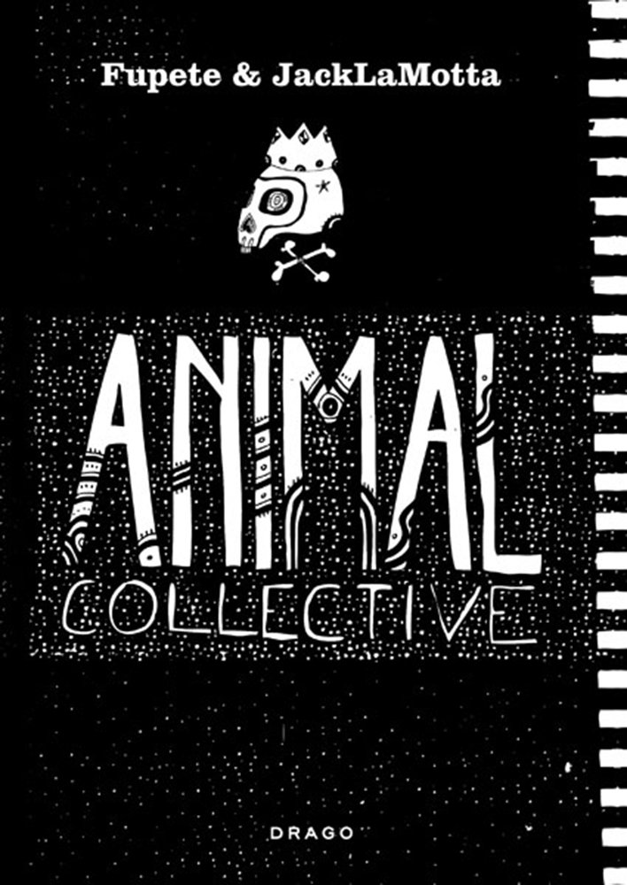 Animal Collective (Inglese) Copertina flessibile – 16 mag 2011 Fupete Jack La Motta Drago 8888493239