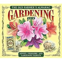Old Farmer's Almanac: Gardening — Advice, Folklore, And Gardening Secrets 2018 Boxed/Daily Calendar (CB0254)