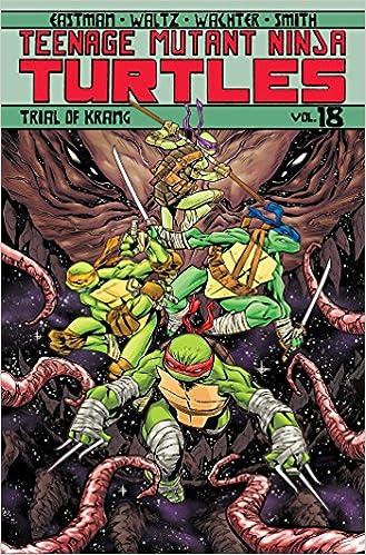 Teenage Mutant Ninja Turtles Volume 18: Trial of Krang: Tom ...