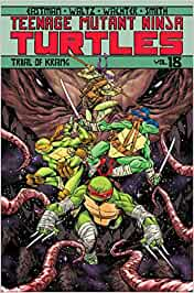 Teenage Mutant Ninja Turtles Volume 18: Trial of Krang ...