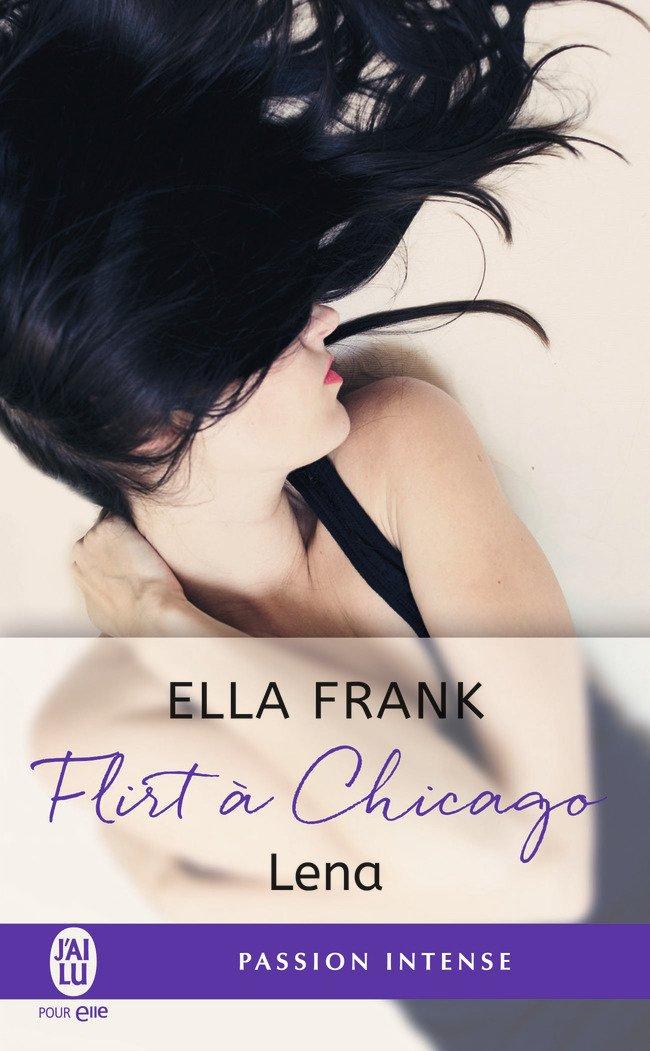 FRANK Ella - Flirt à Chicago - Tome 1 : Lena 61VOe6zp3FL