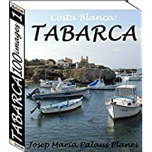 Costa Blanca: TABARCA (100 images) (1) (French Edition)
