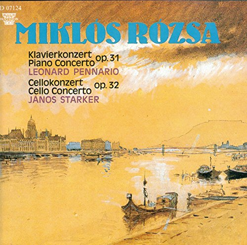 Miklos Rozsa: Piano Concerto Op. 31, Cello Concerto Op. 32