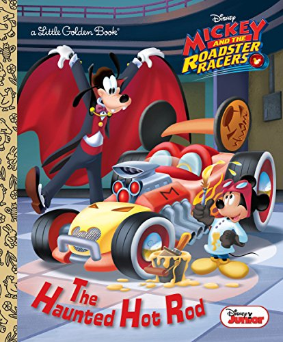 The Haunted Hot Rod (Disney Junior: Mickey and the Roadster Racers) (Little Golden Book)]()