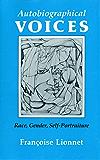 Autobiographical Voices: Race, Gender, Self-Portraiture (Reading Women Writing)