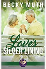 Love's Silver Lining (First Street Church) Paperback