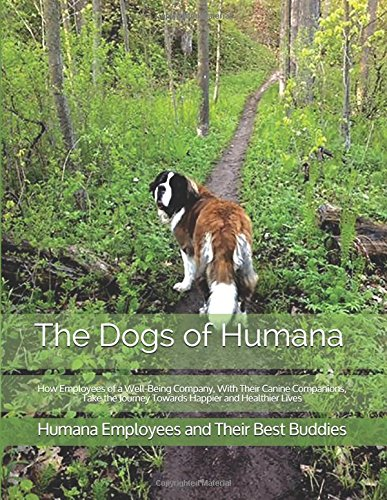 The Dogs Of Humana  How Employees Of A Well Being Company  With Their Canine Companions  Take The Journey Towards Happier And Healthier Lives
