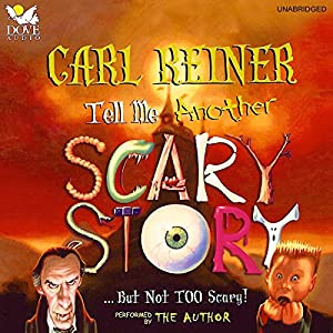 Tell Me Another Scary Story Audiobook