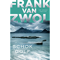 Schokgolf (Tom Brandt Book 1)