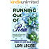 Running Out of Rain (Prime of Love Book 1)