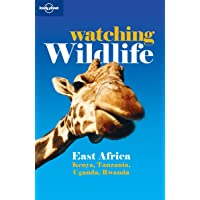 Lonely Planet Watching Wildlife East Africa 2nd Ed.: 2nd Edition