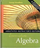 Intermediate Algebra, George Woodbury, 0321459555