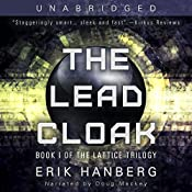 The Lead Cloak: The Lattice Trilogy, Book 1 | Erik Hanberg