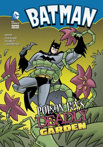 Batman: Poison Ivy's Deadly Garden