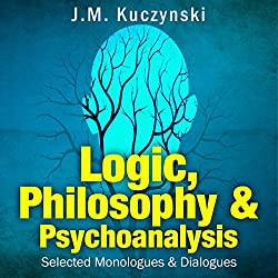 Logic, Philosophy, and Psychoanalysis