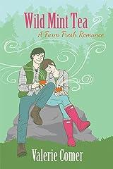 Wild Mint Tea (A Farm Fresh Romance Book 2) Kindle Edition