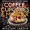 Coffee, Cupcakes and Murder: Sky Valley Cozy Mystery, Book 1