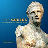 The Greeks: Agamemnon to Alexander the Great (Souvenir Catalogue series, 10 ISSN 2291-6385)