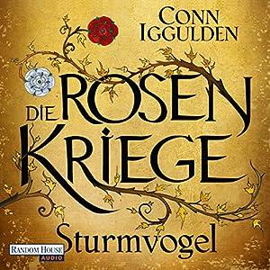 Sturmvogel (Die Rosenkriege 1) Hörbuch
