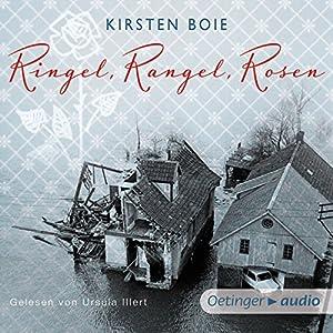 Ringel, Rangel, Rosen Hörbuch