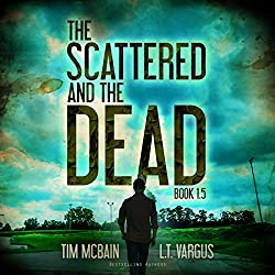 The Scattered and the Dead, Book 1.5