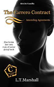 The Carrero Contract ~ Amending Agreements: Alexi & Camilla (The Carrero Series Book 8)