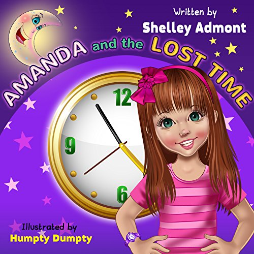 Children's books : Amanda and the Lost Time (motivational children's book, short stories for kids, children): fantasy books for kids, Short stories (Winning ... Skills Children's B