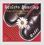 Resisto Dancing: Songs of Compassiona...
