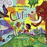 Nuestra California, Pam Muñoz Ryan, 1580892272