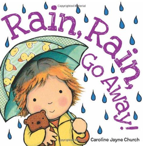 Rain, Rain, Go Away (Rain Rain Go Away Short Story Theme)