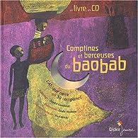Comptines et berceuses du baobab par Chantal Grosléziat