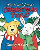 Harriet and George's Christmas Treat, Nancy Carlson, 1575056399