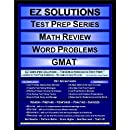 EZ Solutions - Test Prep Series - Math Review - Word Problems - GMAT (Edition: Updated. Version: Revised. 2015)