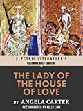 The Lady of the House of Love (Electric Literature's Recommended Reading)