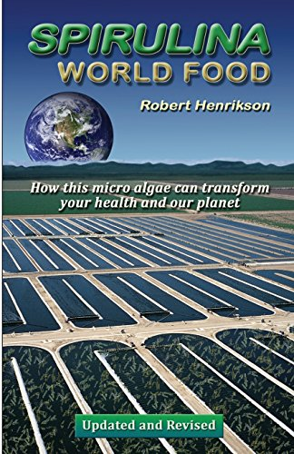Spirulina - World Food: How this micro algae can transform your health and our planet Paperback – October 11, 2010