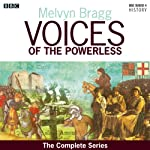 Voices of the Powerless: The Complete Series | Melvyn Bragg