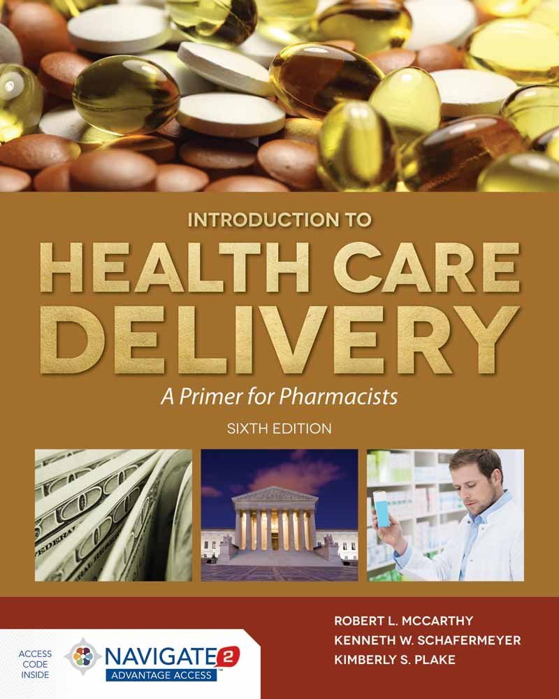 McCarthy's Introduction to Health Care Delivery: A Primer for Pharmacists