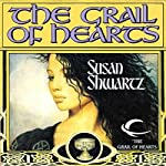 The Grail of Hearts | Susan Shwartz