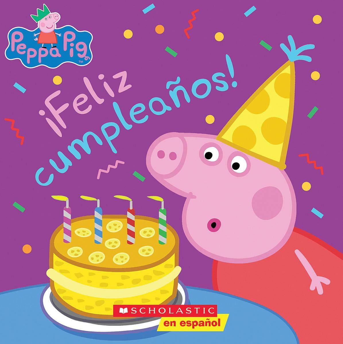 Peppa Pig Feliz Cumpleaños Happy Birthday Spanish Edition