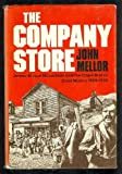 Front cover for the book The company store: James Bryson McLachlan and the Cape Breton coal miners, 1900-1925 by John Mellor