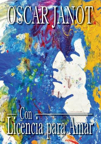 Con Licencia para Amar: Oscar Janot