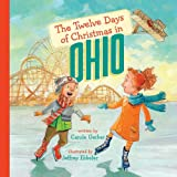The Twelve Days of Christmas in Ohio (The Twelve Days of Christmas in America)