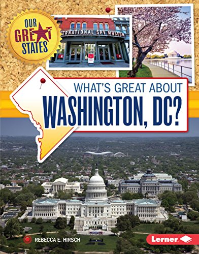 What's Great about Washington, DC? (Our Great - Mall Potomac Map