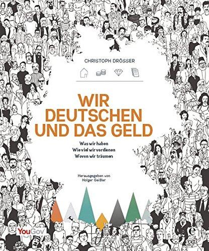 Wir Deutschen und das Geld: Herausgegeben von Holger Geißler/YouGov