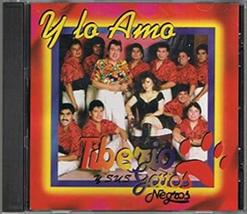 Tiberio y Sus Gatos Negros - Y Lo Amo by Tiberio y Sus Gatos Negros (1997) - Amazon.com Music