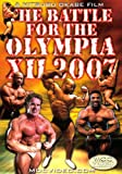 The Battle For the Olympia XII 2007 Bodybuilding Spectacular