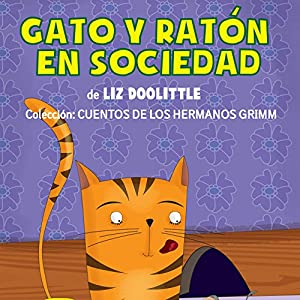 Gato Y Ratón En Sociedad [Cat and Mouse in Society] Audiobook