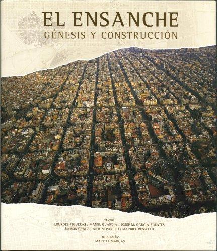 El Ensanche. Génesis y construcción (General) por AA. VV.,Carmen Artal