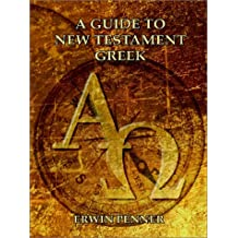 A Guide To New Testament Greek